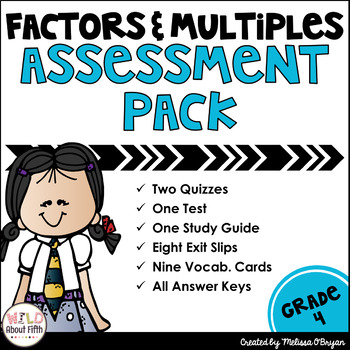 Factors and Multiples Assessment Pack - Common Core Aligned