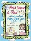 Common Core Fairy Tale vs. Fractured Fairy Tale Unit