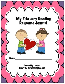 Common Core February Reading Response Journal