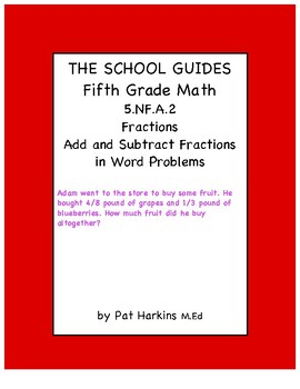 Common Core Fifth Grade Add and Subtract Fractions in Word Problems 5.NF.A.2
