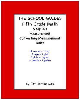 Common Core Fifth Grade Converting Measurement Units 5.MD.A.1