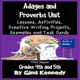 Adages & Proverbs Unit, Lessons, Examples, Practice Activities and Projects