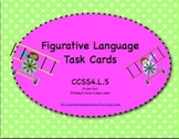 Common Core Figurative Language Task Cards CCSS4.L.5