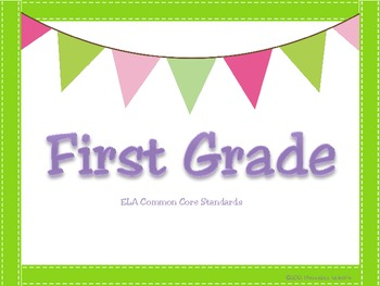 Common Core First Grade ELA Statement Posters