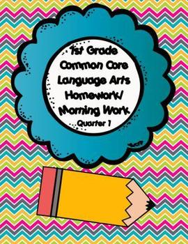 Common Core First Grade Language Arts Homework-1st Quarter