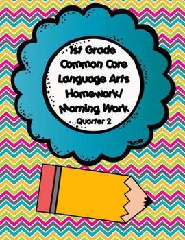 Common Core First Grade Language Arts Homework-2nd Quarter