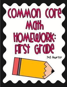 Common Core First Grade Math Homework 3rd Quarter