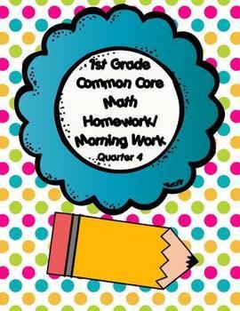 Common Core First Grade Math Homework 4th Quarter