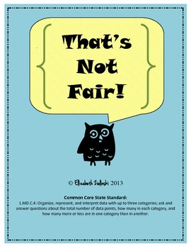 Common Core First Grade Math: Measurement and Data: 1.MD.C.4: That's Not Fair!