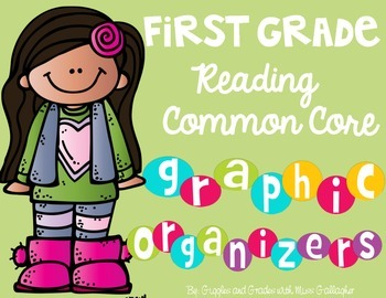 Reading Literature and Informational Text Graphic Organizers-1st