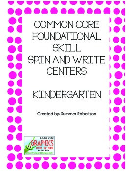Common Core Foundational Skills Spin and Write Centers- Kindergarten