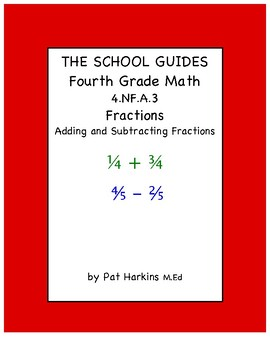 Common Core Fourth Grade Adding and Subtracting Fractions 4.NF.B.3