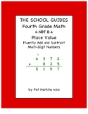 Common Core Fourth Grade Fluently Add and Subtract Multi-Digit Numbers 4.NBT.B.4