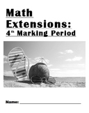 Common Core Fourth Grade Math Extensions 4th Marking Period