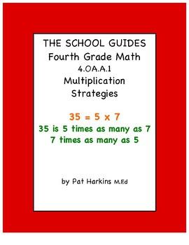 Common Core Fourth Grade Multiplication Strategies 4.OA.A.1