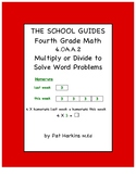 Common Core Fourth Grade Multiply or Divide to Solve Word Problems 4.OA.A.2