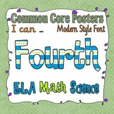 Common Core Fourth Grade Posters (I can . . .) Modern style font