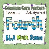 Common Core Fourth Grade Posters (Zaner Bloser style font)
