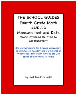 Common Core Fourth Grade Word Problems Related to Measurement 4.MD.A.2
