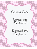 Common Core Fractions- Equivalent Fractions and Comparing