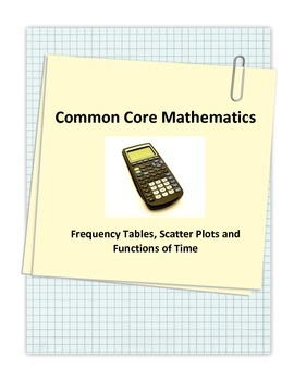 Common Core Frequency Tables and Scatter Plots