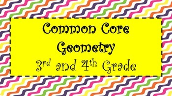 Common Core Geometry Unit 3rd and 4th grade