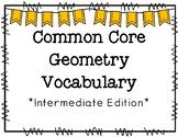 Common Core Geometry Vocabulary Intermediate Edition
