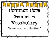 Common Core Geometry Vocabulary Intermediate Edition