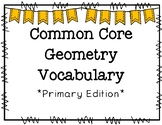 Common Core Geometry Vocabulary Primary Edition