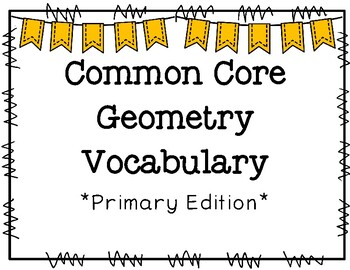 Common Core Geometry Vocabulary Primary Edition