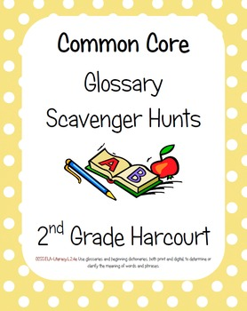 Common Core Glossary Scavenger Hunt for ALL 30 Harcourt Grade 2 Stories