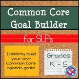 Common Core Goal Builder for SLPs