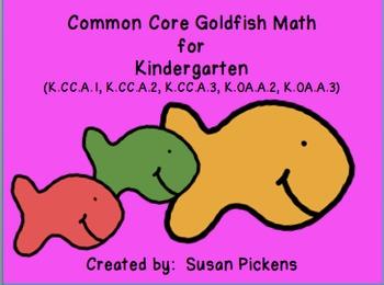 Common Core Goldfish Math Kindergarten (CC.A.1, CC.A.2, CC.A.3, OA.A.2, OA.A.3)