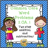 Common Core Gr. 2  Word Problems Multi-Step Addition/Subtraction (2.OA.1)
