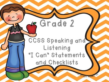 """Common Core Grade 2 """"I Can"""" Statements and Checklists for Speaking and Listening"""