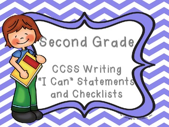 https://www.teacherspayteachers.com/Product/Common-Core-Grade-2-I-Can-Statements-and-Checklists-for-Writing-851589