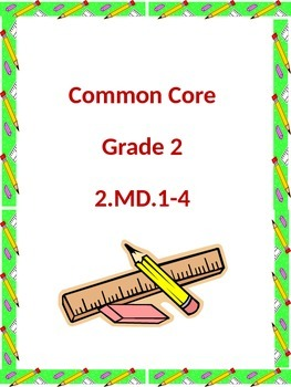 Common Core Grade 2.MD 1-4
