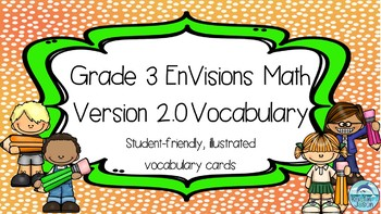 Common Core Grade 3 EnVisions Math 2.0 Version 2016 Vocabulary Word Wall