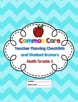 3rd Grade Common Core Math Checklists and Student Rosters