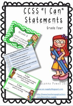 "Common Core Grade 4 ""I Can"" Statements and Checklists Lang"