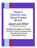 Common Core Grade 5:  Cause and Effect RI.5.3 Practice