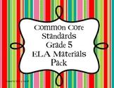 Common Core Grade 5  {ELA} Materials Pack
