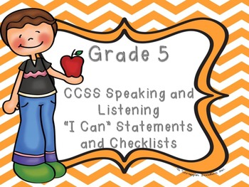 """Common Core Grade 5 """"I Can"""" Statements and Checklists for Speaking and Listening"""