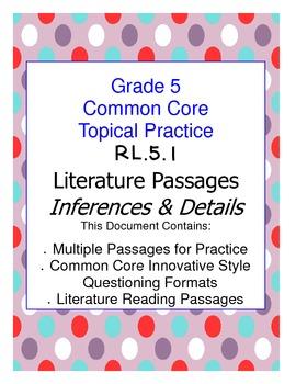 Common Core Grade 5:  Inference (Literature) RL.1 Practice