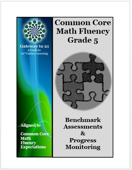 Common Core Grade 5 Math Assessments (Fluency Benchmark and Progress Monitoring)