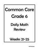 6th Grade Common Core Math Daily Review Weeks 21-25