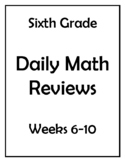 6th Grade Common Core Math Daily Review Weeks 6-10
