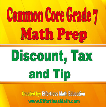 Common Core Grade 7 Math Prep: Discount, Tax and Tip