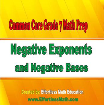Common Core Grade 7 Math Prep: Negative Exponents and Negative Bases