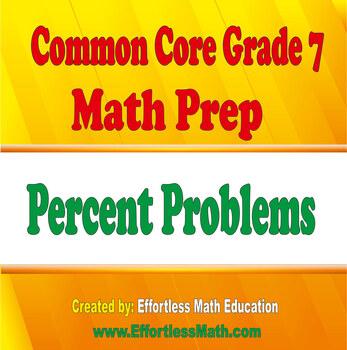 Common Core Grade 7 Math Prep: Percent Problems